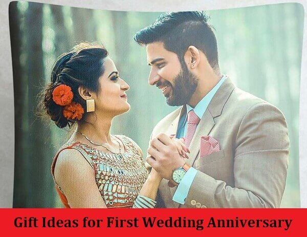 Gift Ideas for First Wedding Anniversary