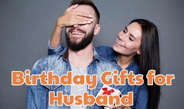 birthday gift ideas for husband