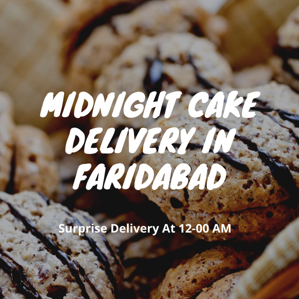 midnight cake delivery in faridabad